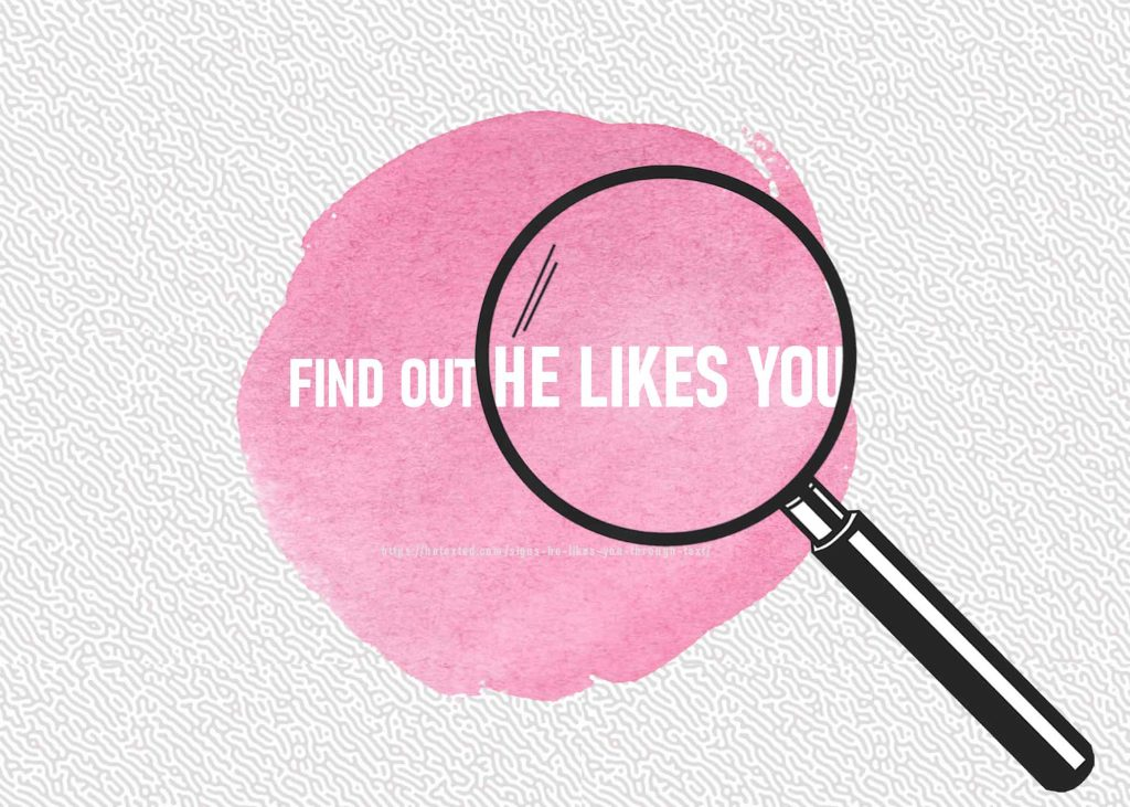 Find-Out-He-Likes-You