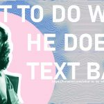 What To Do When He Doesn't Text Back