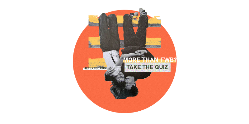 Are We More Than Friends With Benefits Quiz Feature
