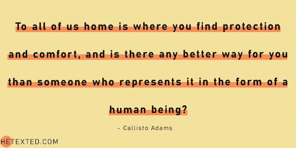 Callisto Adams Quote - HeTexted.com